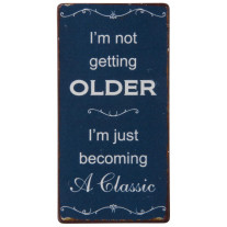 IB Laursen Magnet I'm not getting older