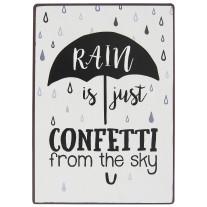 IB Laursen Schild Rain is Confetti