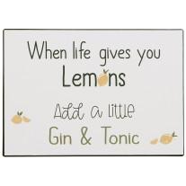 IB Laursen Schild When Life gives you Lemons