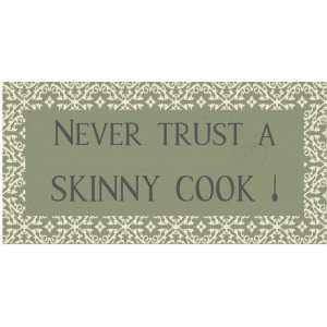 IB Laursen Magnet Never trust a skinny Cook