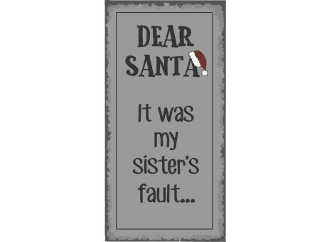 IB Laursen Magnet Dear Santa it was my sisters fault