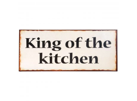 IB Laursen Metallschild King of the kitchen