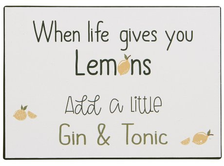 IB Laursen Schild When life gives you lemons add a little gin & tonic Deko Metallschild
