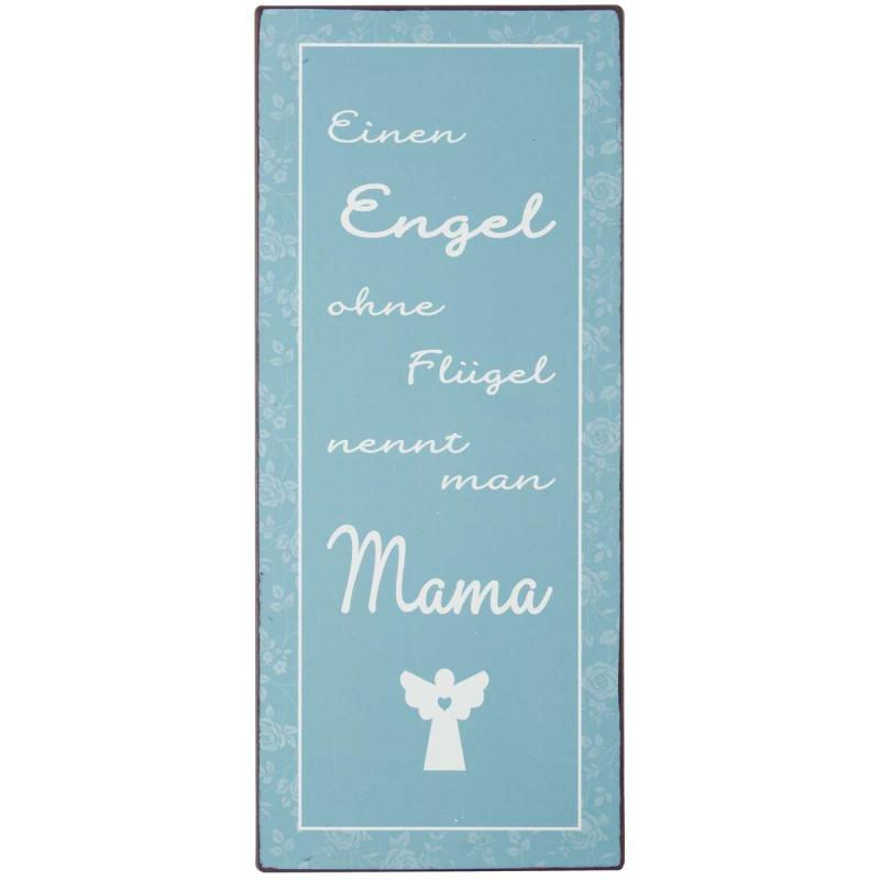 IB Laursen Metallschild Einen Engl ohne Flügel nennt man Mama