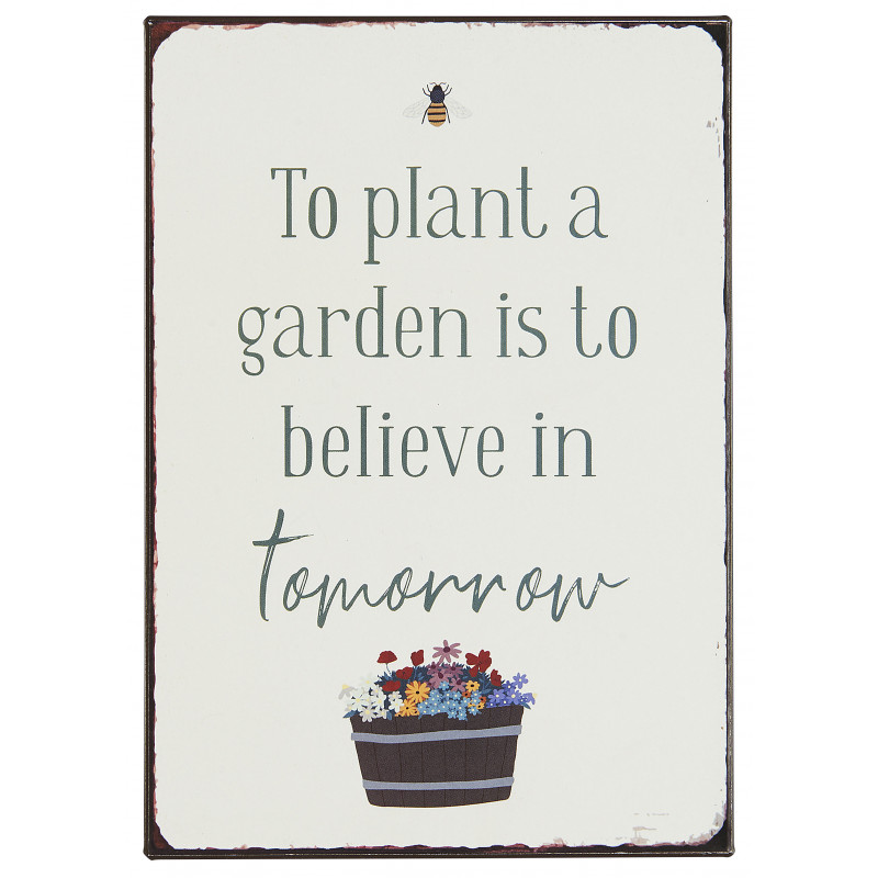 IB Laursen Schild Plant a garden believe in tomorrow Deko Blechschild Model 70064 00